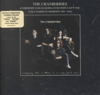 EVERYBODY ELSE IS DOING IT SO WHY CAN BY CRANBERRIES (CD)
