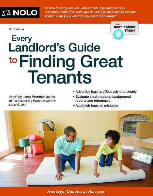 Every Landlord's Guide to Finding Great Tenants By Portman, Janet